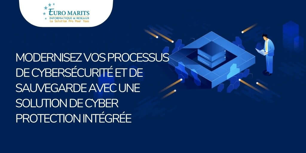 acronis-cyber-protect-une-solution-intégree-pour-une-cyber-protection-complete